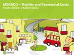 moreco mobility and residential costs smart locations for better liveability