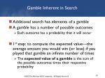 gamble inherent in search1