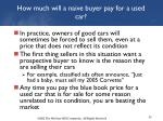 how much will a naive buyer pay for a used car1