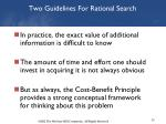 two guidelines for rational search