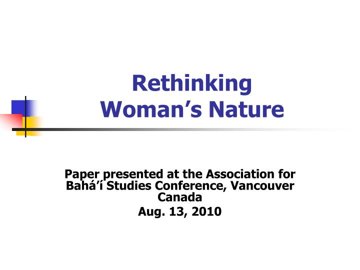 rethinking woman s nature n.
