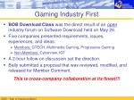 gaming industry first