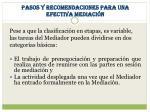 pasos y recomendaciones para una efectiva mediaci n