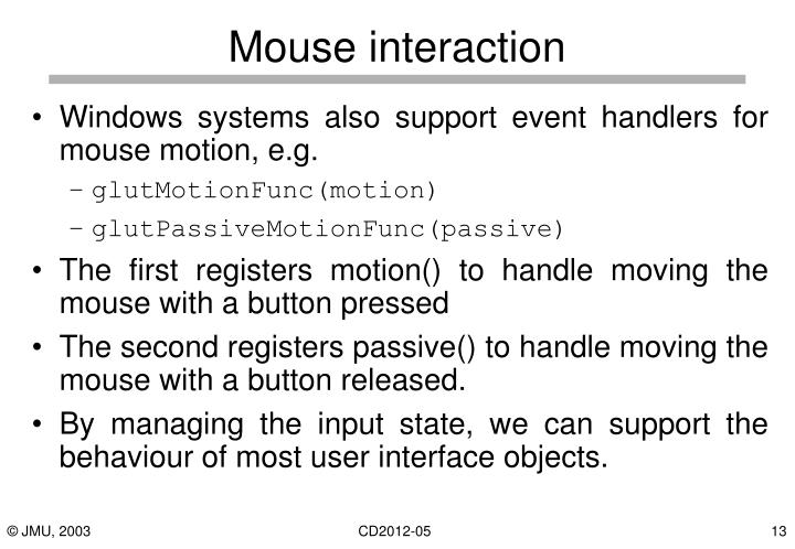 Mouse interaction