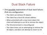 dual stack failure1
