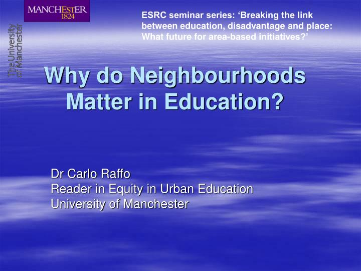 why do neighbourhoods matter in education n.
