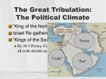 the great tribulation the political climate3