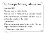 an example memory abstraction