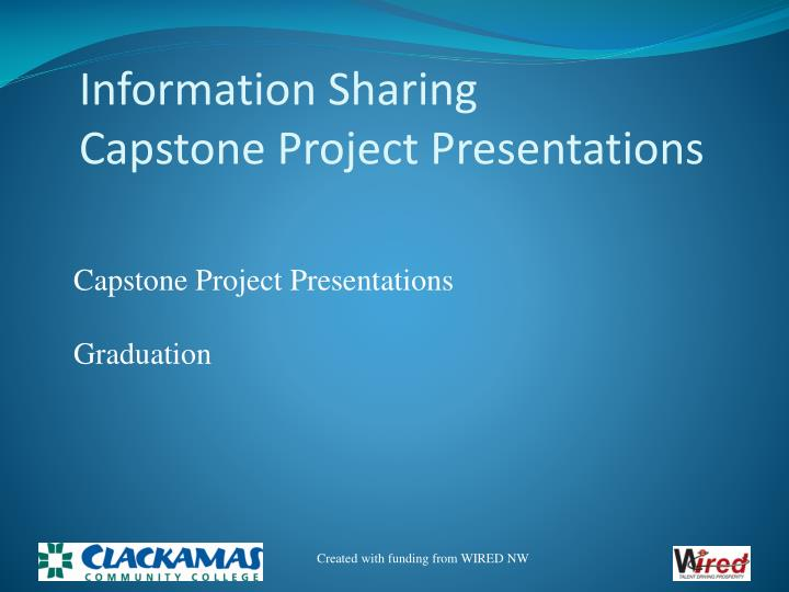 information sharing capstone project presentations n.