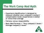 the work comp mod myth