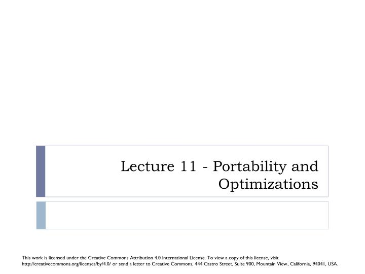 lecture 11 portability and optimizations n.