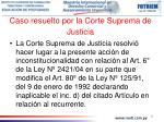 caso resuelto por la corte suprema de justicia2