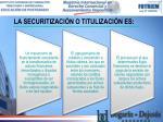 la securitizaci n o titulizaci n es