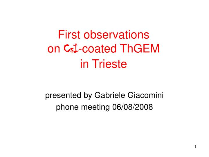 first observations on csi coated thgem in trieste n.