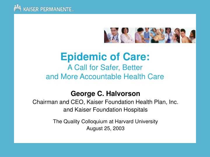 epidemic of care a call for safer better and more accountable health care n.