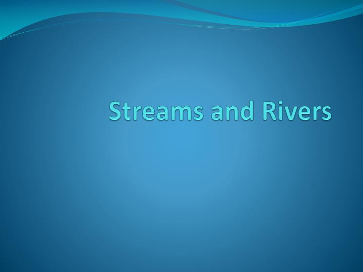 streams and rivers n.