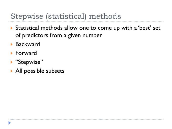 Stepwise (statistical) methods