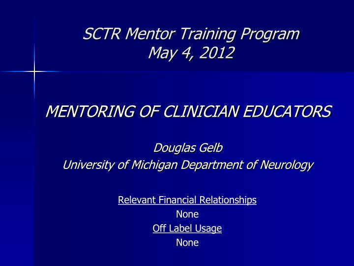 sctr mentor training program may 4 2012 n.