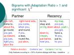 bigrams with adaptation ratio 1 and significant