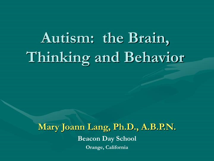 autism the brain thinking and behavior n.