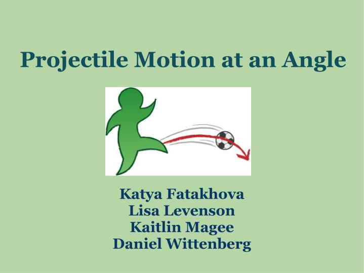 projectile motion at an angle n.