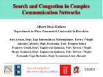 search and congestion in complex communication networks
