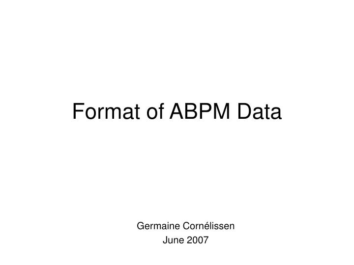 format of abpm data n.