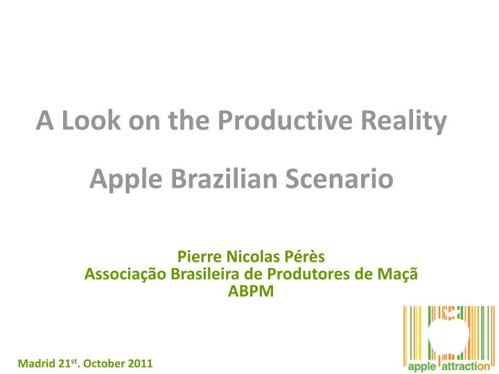 a look on the productive reality apple brazilian scenario n.
