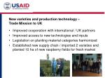 new varieties and production technology trade mission to uk