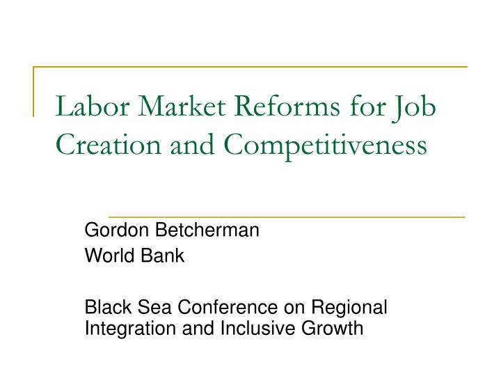 labor market reforms for job creation and competitiveness n.
