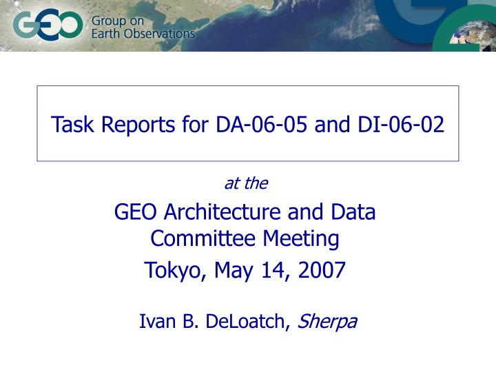 task reports for da 06 05 and di 06 02 n.