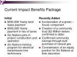 current impact benefits package
