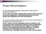 project misconceptions