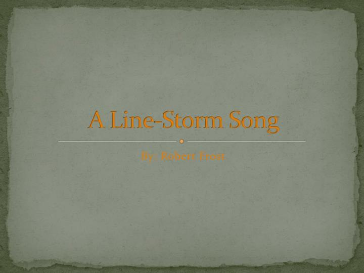 a line storm song n.
