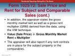 form 1025 72 sale price and rent for subject and comparable sales cont