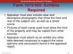 form 1073 465 exhibits required1