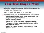 form 2055 scope of work
