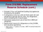 form 216 998 replacement reserve schedule cont