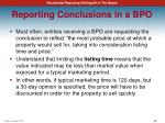 reporting conclusions in a bpo