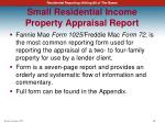 small residential income property appraisal report