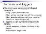 stemmers and taggers