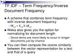 tf idf term frequency inverse document frequency