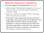 adolescent development research on clinical legal considerations grisso 2003
