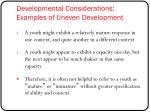 developmental considerations examples of uneven development1