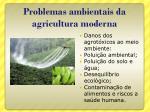 problemas ambientais da agricultura moderna1