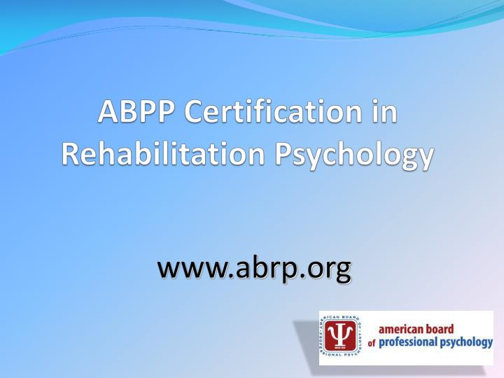 abpp certification in rehabilitation psychology n.