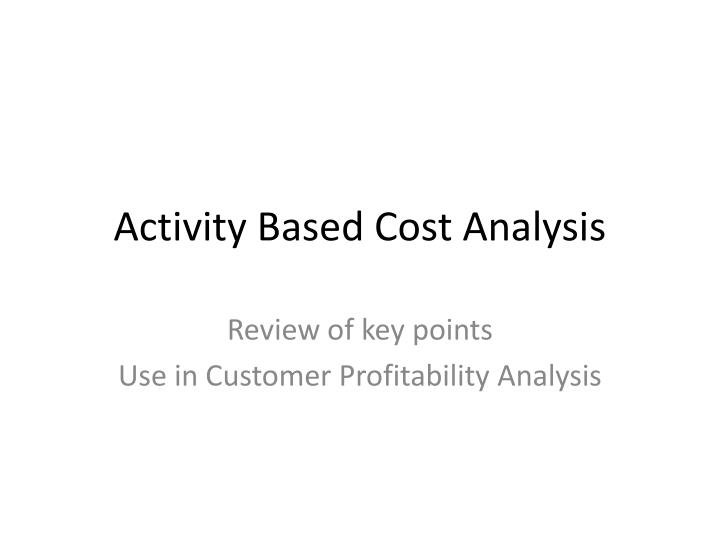 activity based cost analysis n.