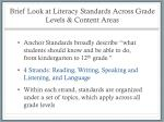 brief look at literacy standards across grade levels content areas