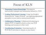 focus of kln