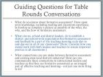 guiding questions for table rounds conversations
